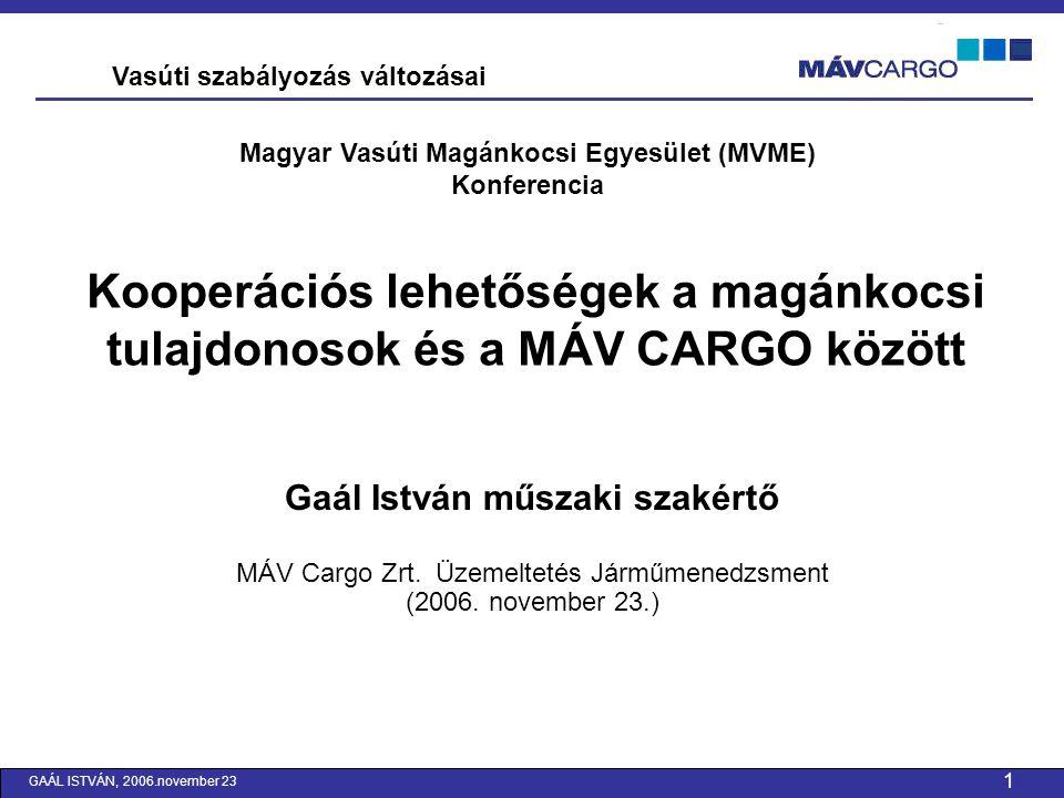 Magyar Vasúti Magánkocsi Egyesület (MVME) Gaál István műszaki szakértő