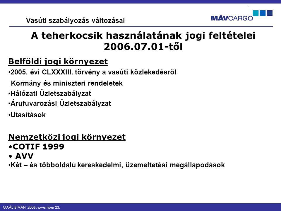 A teherkocsik használatának jogi feltételei 2006.07.01-től