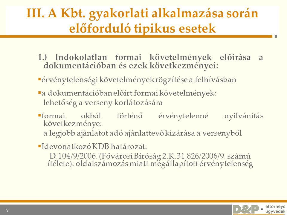 III. A Kbt. gyakorlati alkalmazása során előforduló tipikus esetek