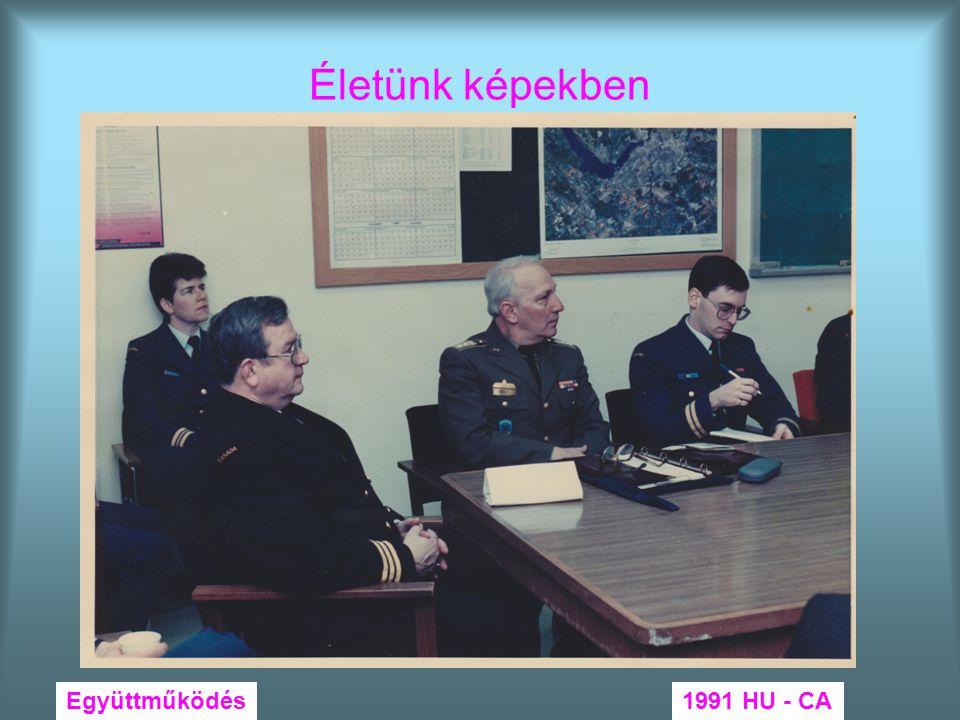 Életünk képekben Együttműködés 1991 HU - CA