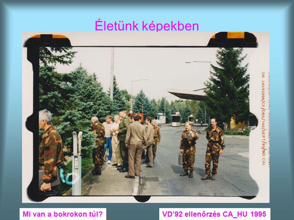 Életünk képekben Mi van a bokrokon túl VD'92 ellenőrzés CA_HU 1995