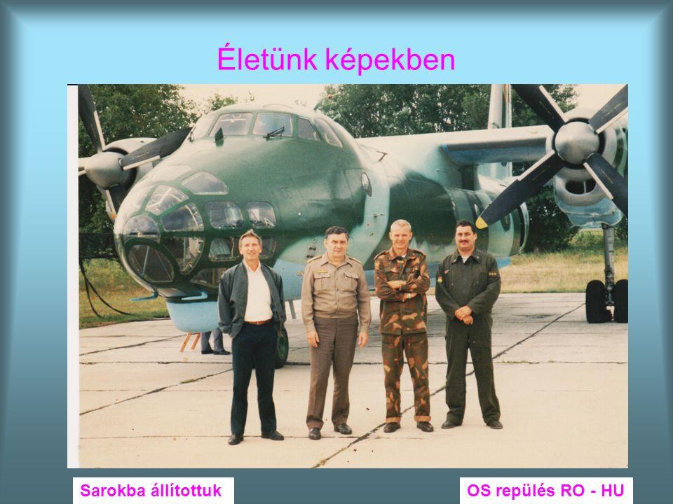 Életünk képekben Sarokba állítottuk OS repülés RO - HU