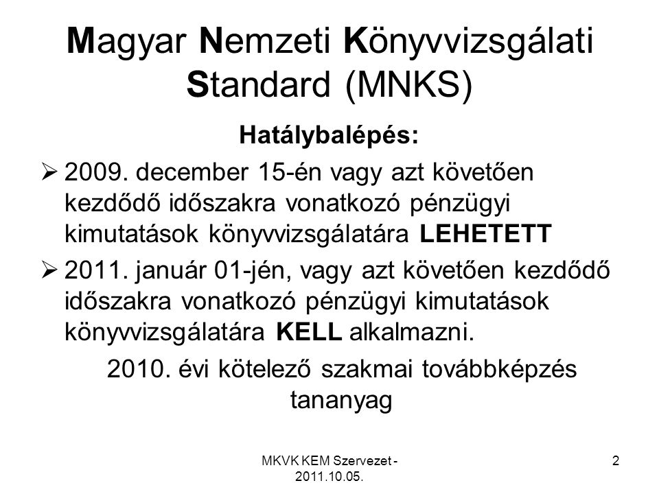 Magyar Nemzeti Könyvvizsgálati Standard (MNKS)