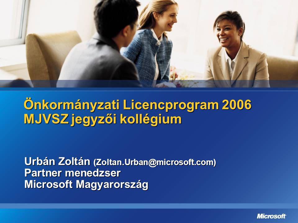 Önkormányzati Licencprogram 2006 MJVSZ jegyzői kollégium