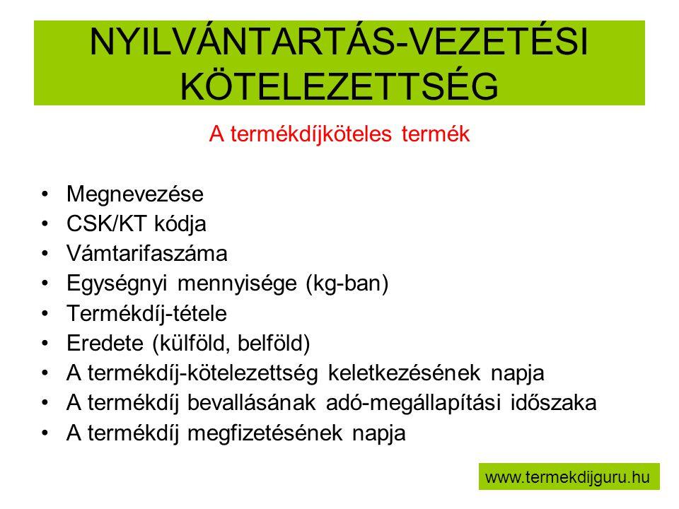 NYILVÁNTARTÁS-VEZETÉSI KÖTELEZETTSÉG