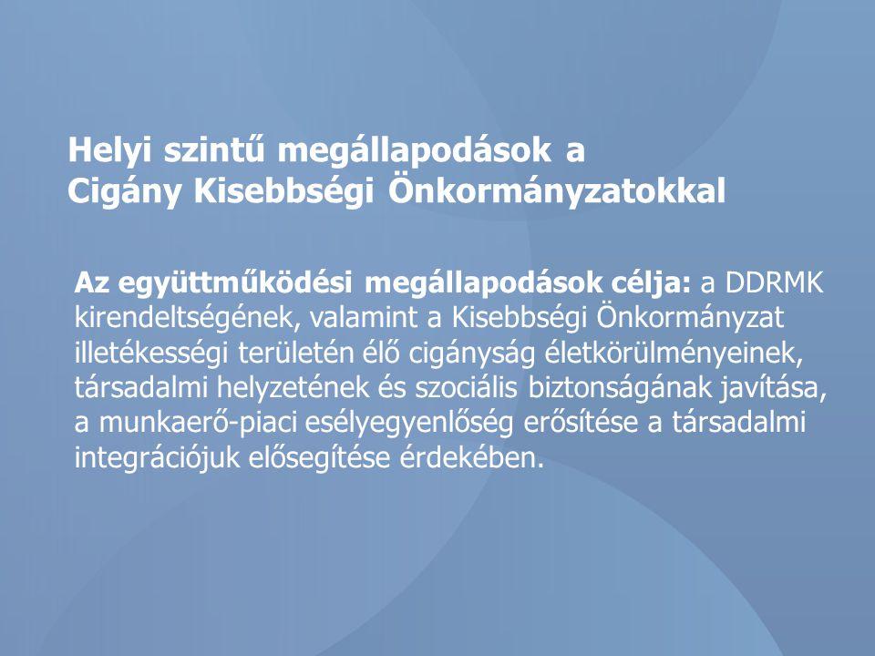 Helyi szintű megállapodások a Cigány Kisebbségi Önkormányzatokkal
