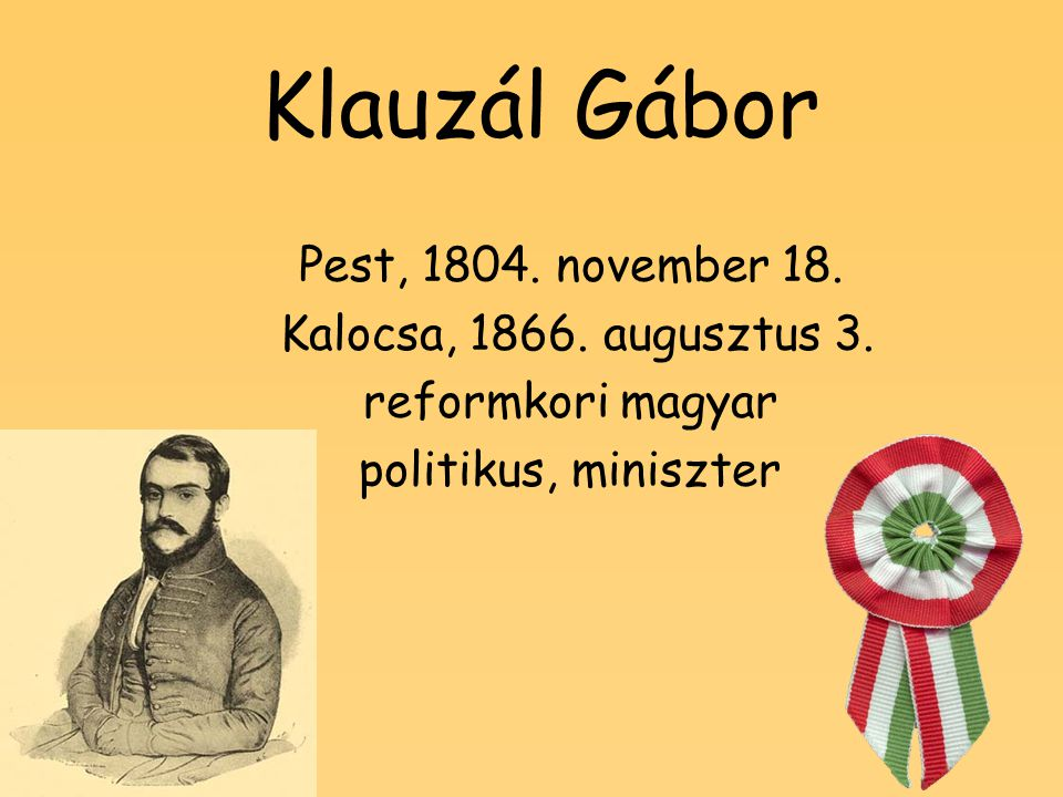Klauzál Gábor Pest, 1804. november 18. Kalocsa, 1866. augusztus 3.