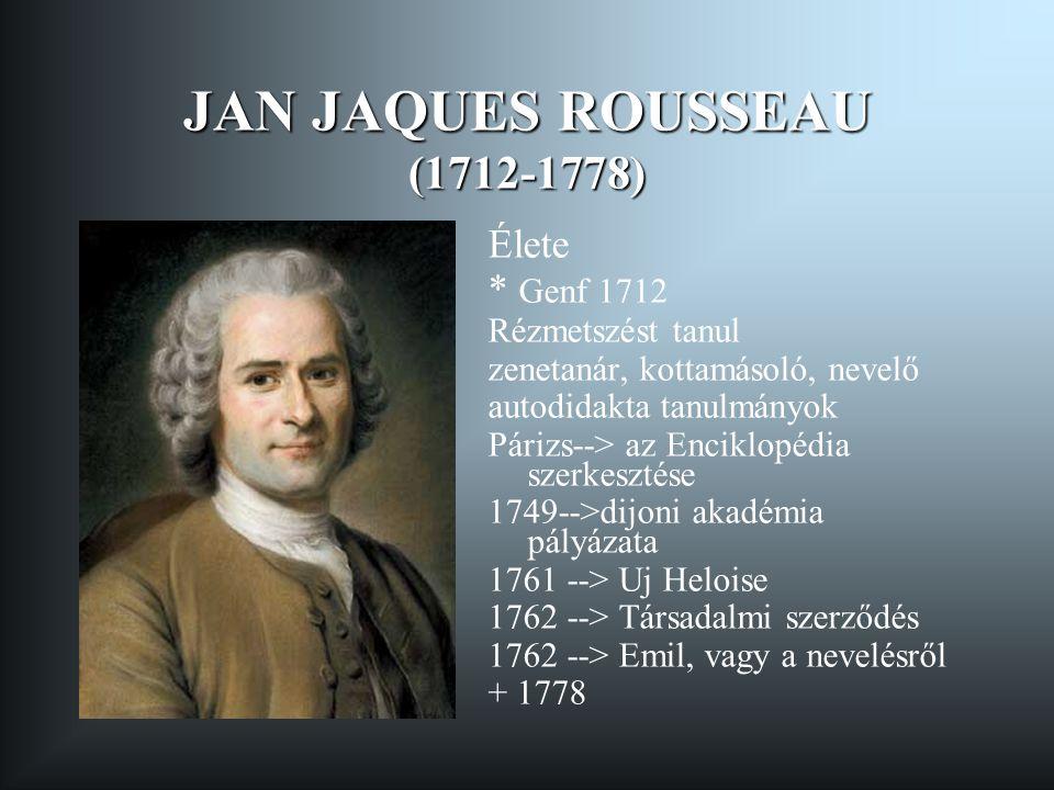 JAN JAQUES ROUSSEAU (1712-1778)