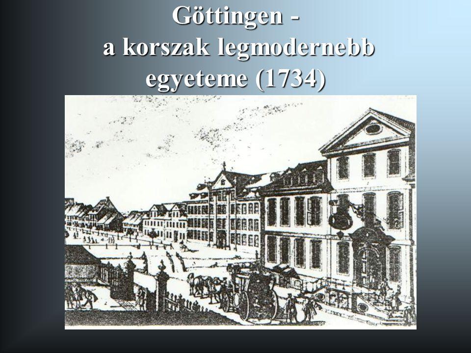 Göttingen - a korszak legmodernebb egyeteme (1734)