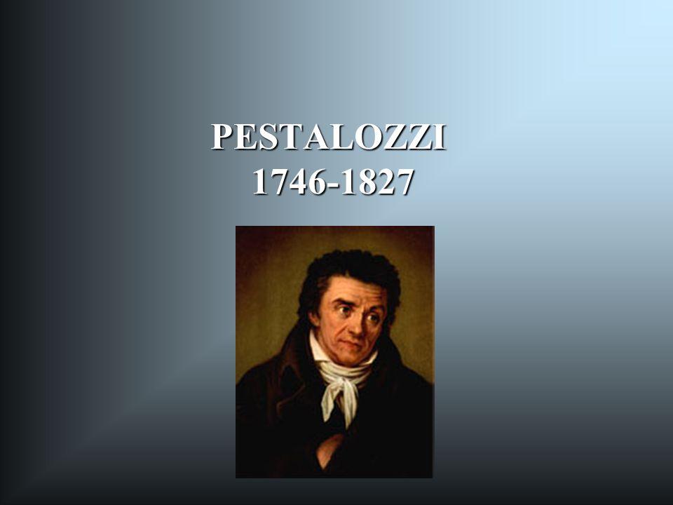 PESTALOZZI 1746-1827