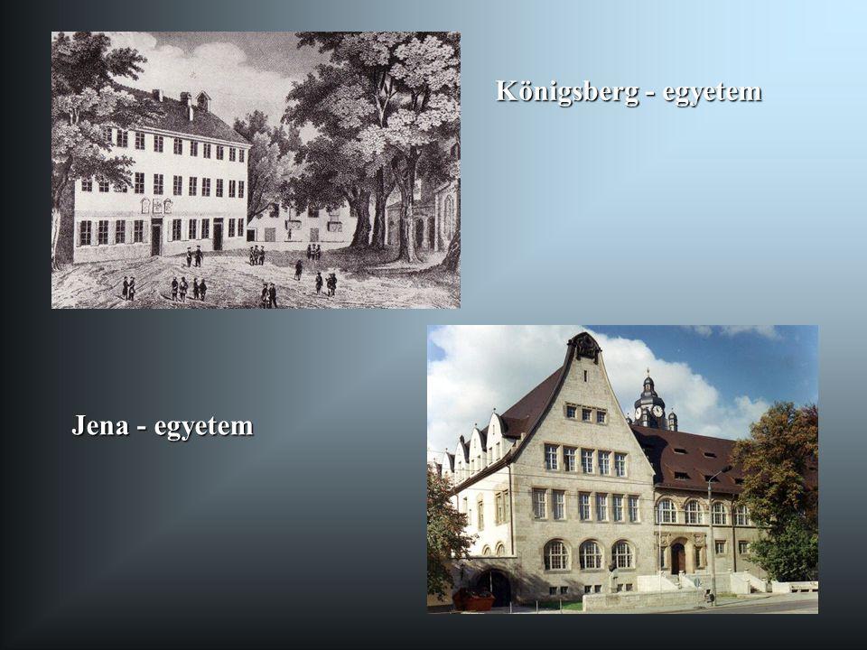 Königsberg - egyetem Jena - egyetem