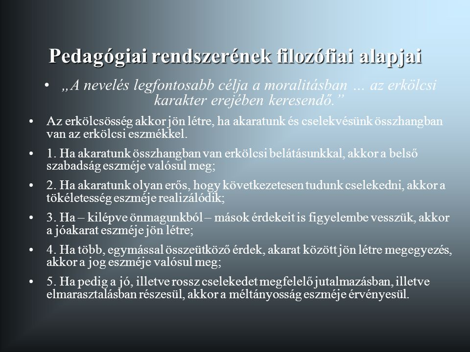 Pedagógiai rendszerének filozófiai alapjai
