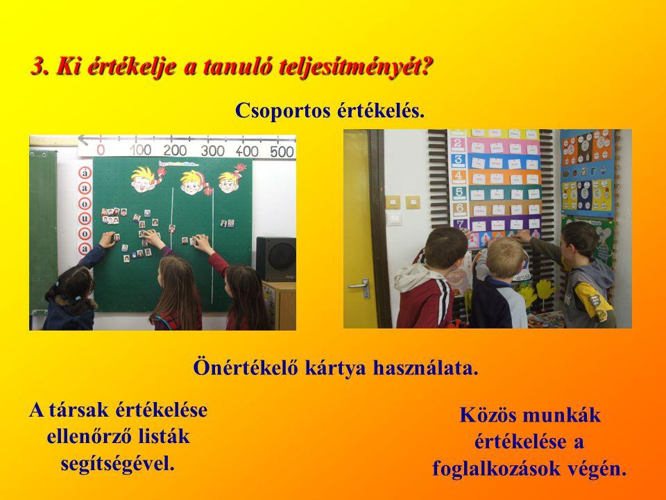 3. Ki értékelje a tanuló teljesítményét