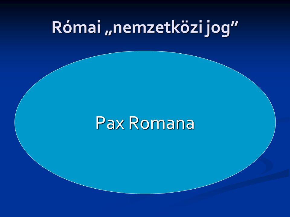 """Római """"nemzetközi jog"""