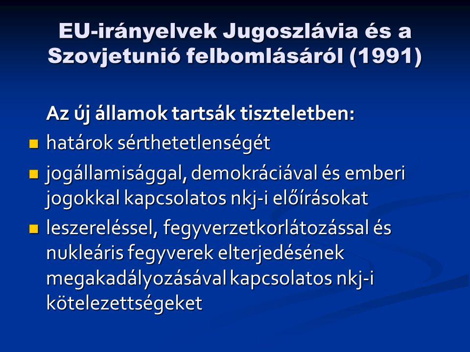 EU-irányelvek Jugoszlávia és a Szovjetunió felbomlásáról (1991)