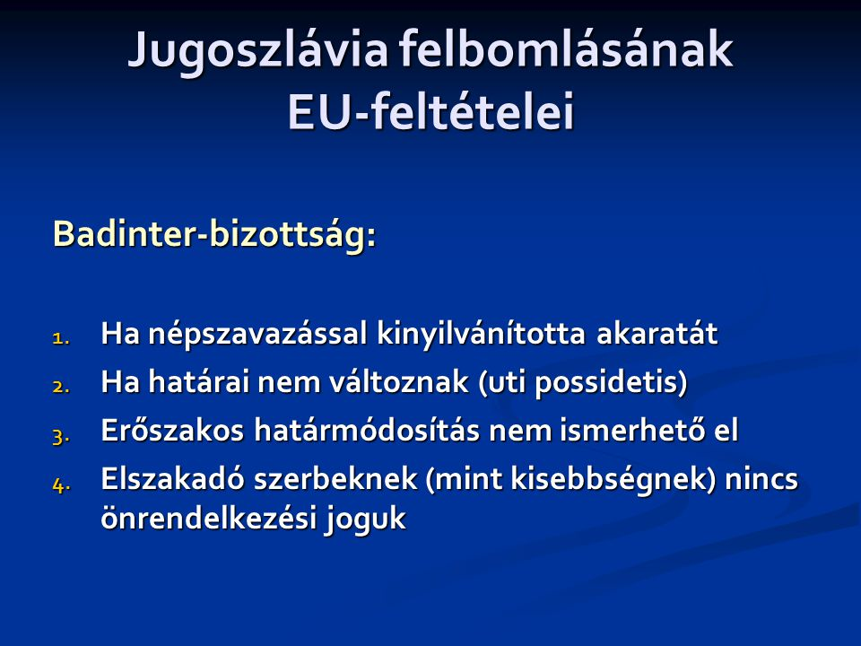 Jugoszlávia felbomlásának EU-feltételei