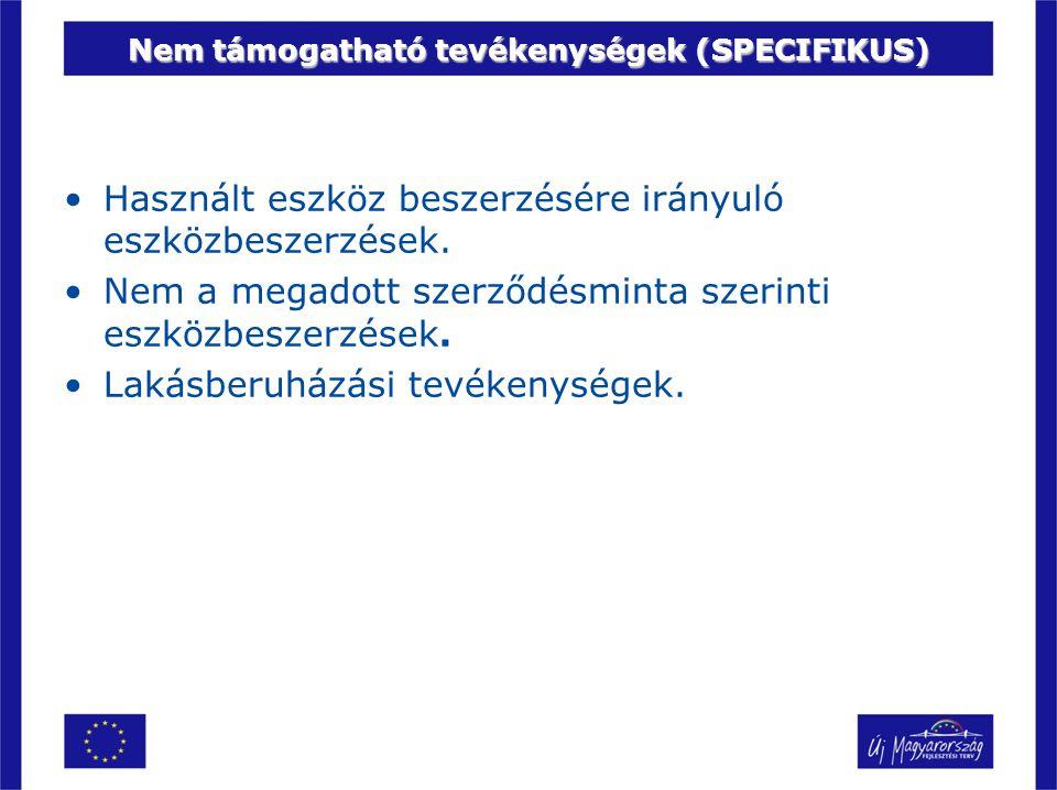 Nem támogatható tevékenységek (SPECIFIKUS)