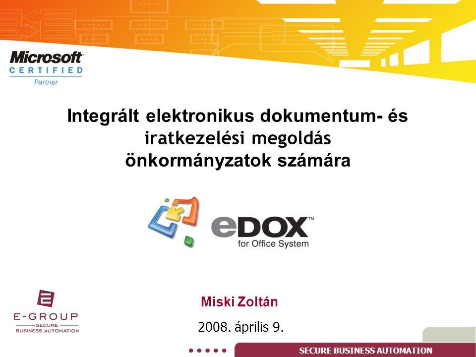 Integrált elektronikus dokumentum- és iratkezelési megoldás önkormányzatok számára