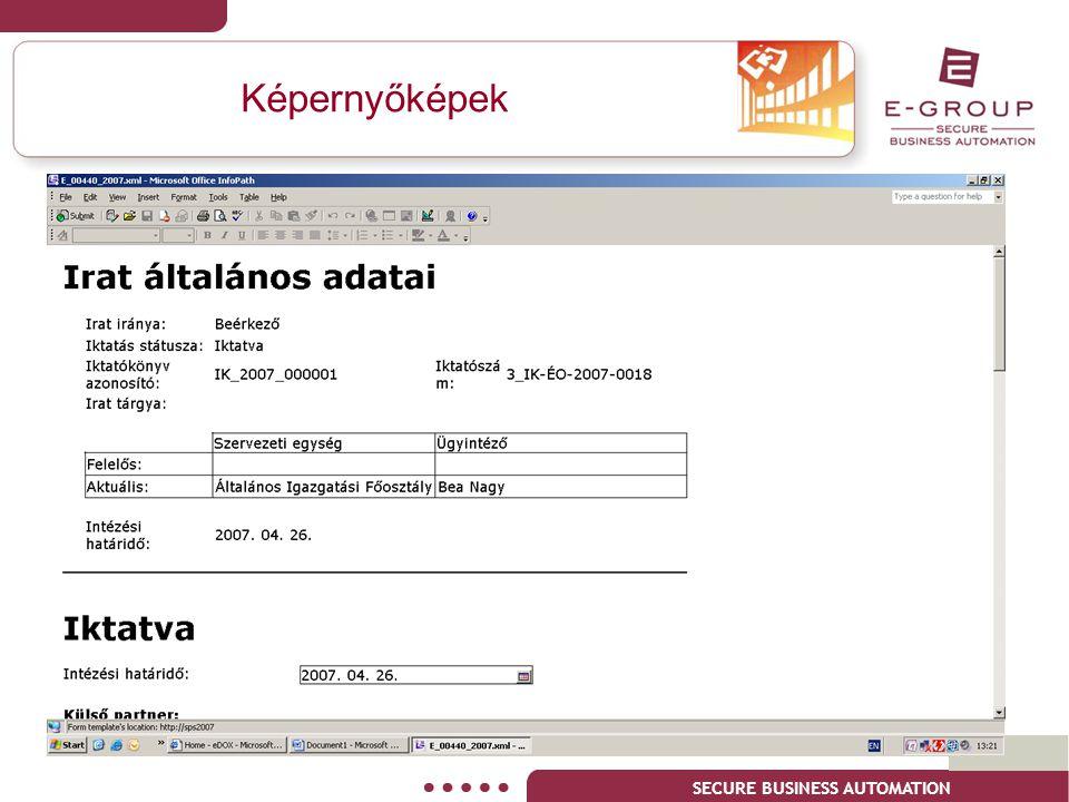 Képernyőképek A szolgáltatások következtében a tevékenységek optimálisan összehangolhatóak