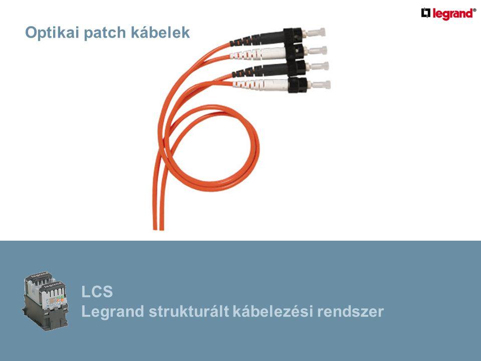 Optikai patch kábelek LCS Legrand strukturált kábelezési rendszer