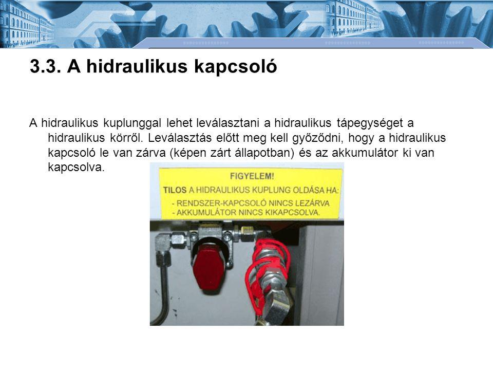 3.3. A hidraulikus kapcsoló