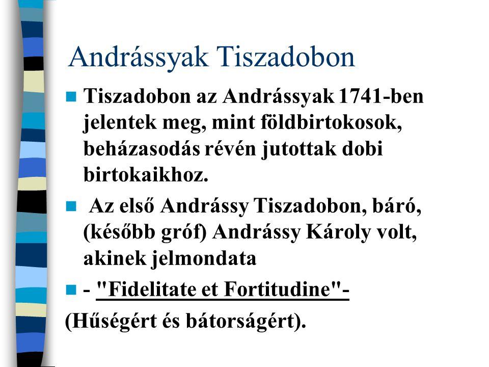 Andrássyak Tiszadobon
