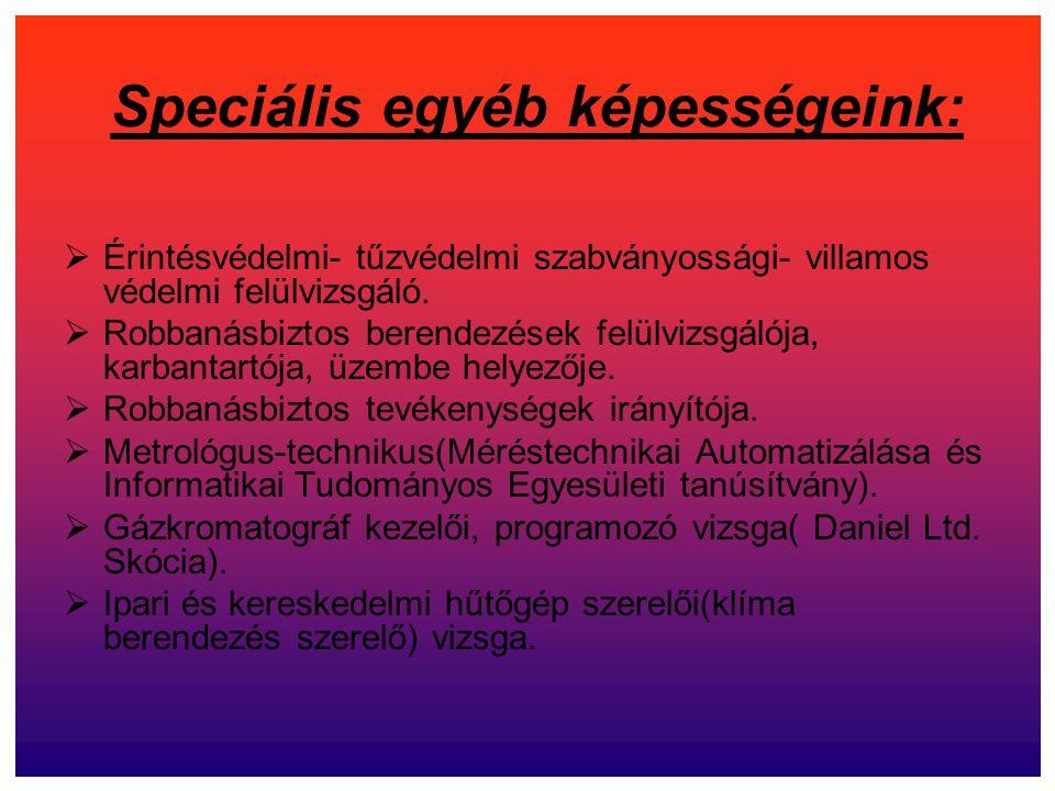 Speciális egyéb képességeink: