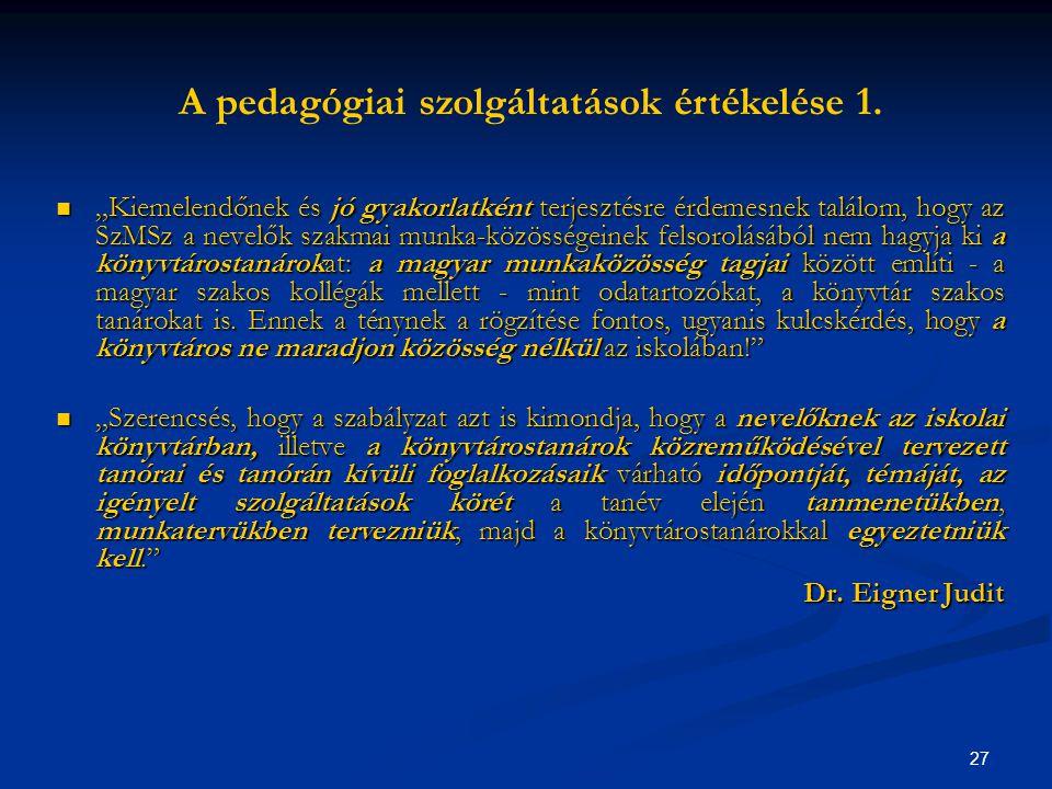 A pedagógiai szolgáltatások értékelése 1.