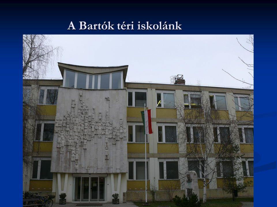 A Bartók téri iskolánk