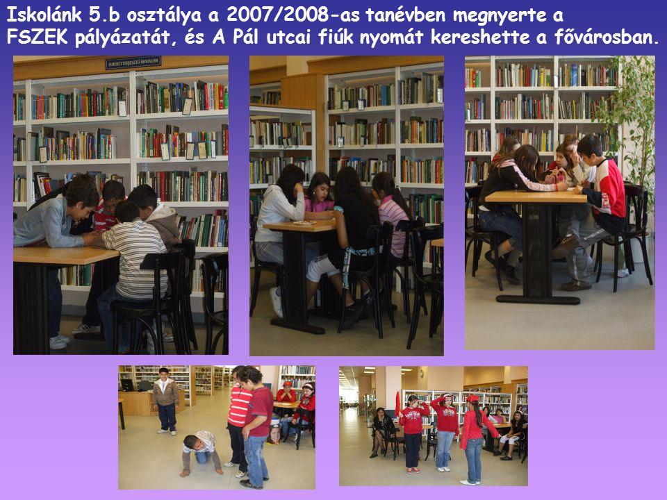 Iskolánk 5.b osztálya a 2007/2008-as tanévben megnyerte a
