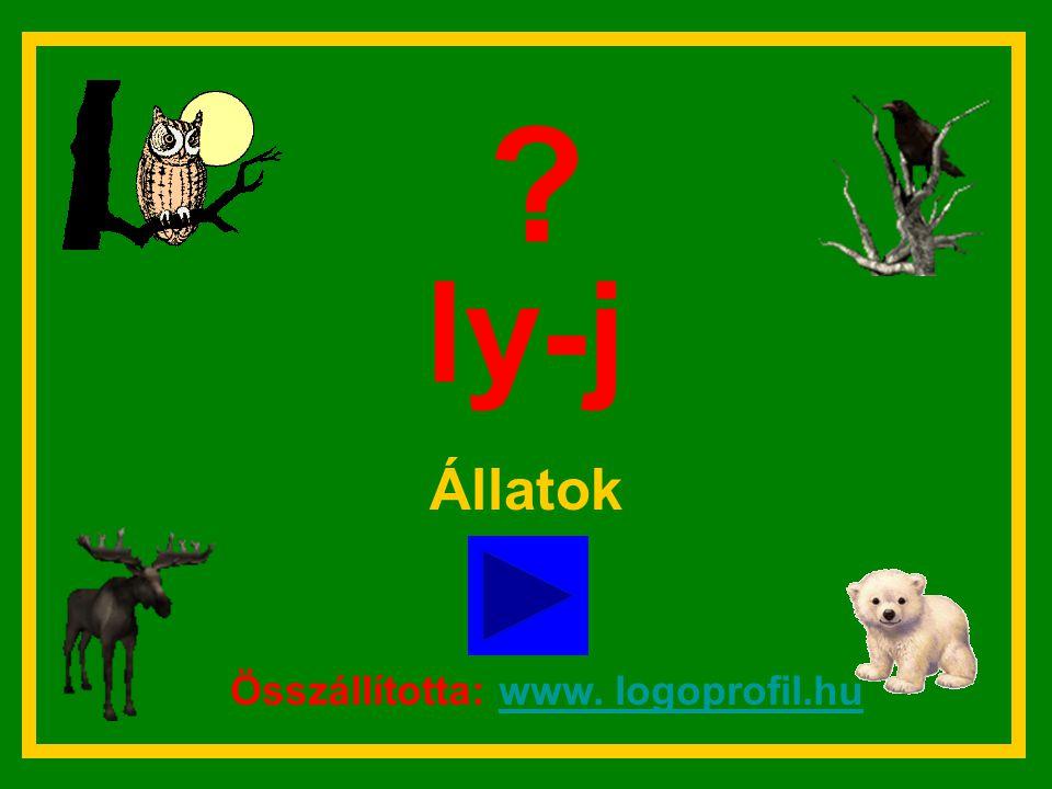 ly-j Állatok Összállította: www. logoprofil.hu