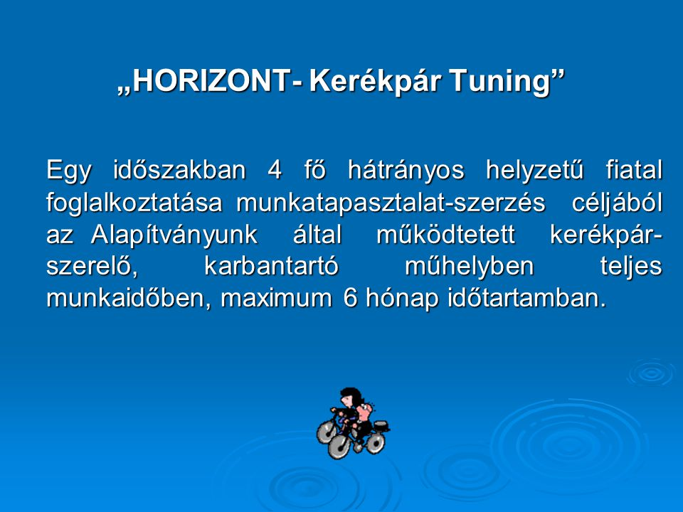 """""""HORIZONT- Kerékpár Tuning"""