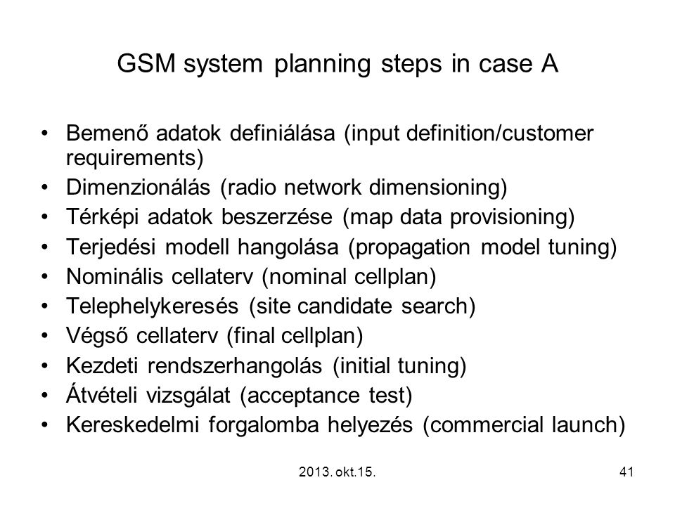 GSM system planning steps in case A