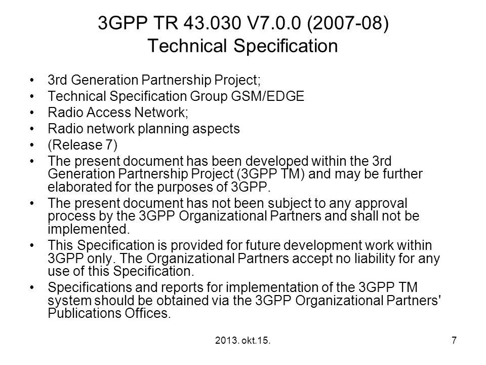 3GPP TR 43.030 V7.0.0 (2007-08) Technical Specification