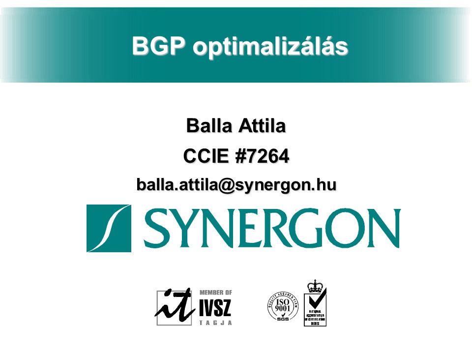 Balla Attila CCIE #7264 balla.attila@synergon.hu