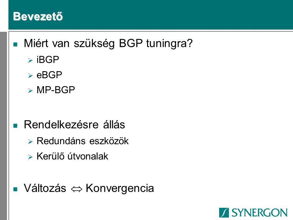 Miért van szükség BGP tuningra
