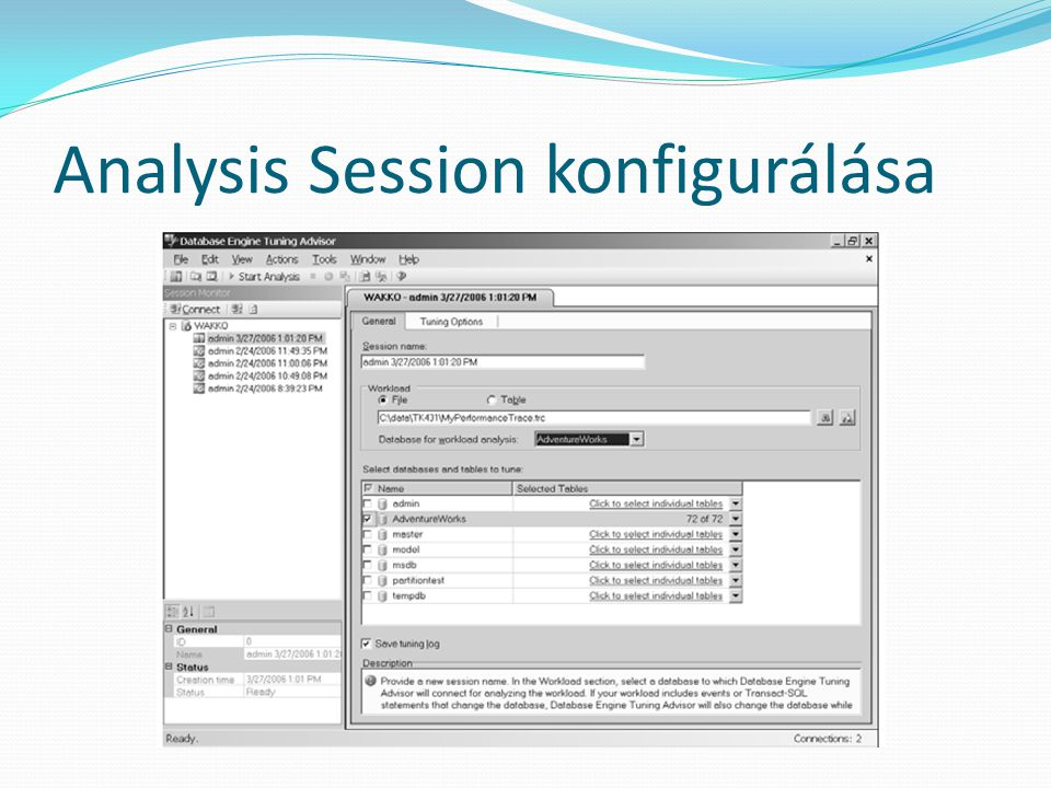 Analysis Session konfigurálása