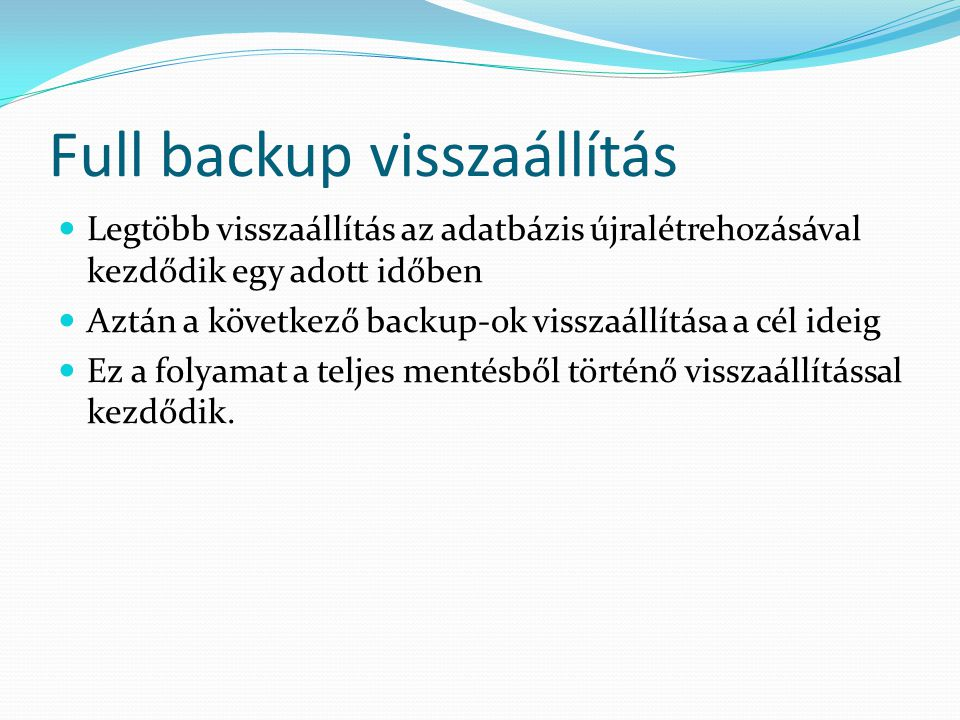 Full backup visszaállítás