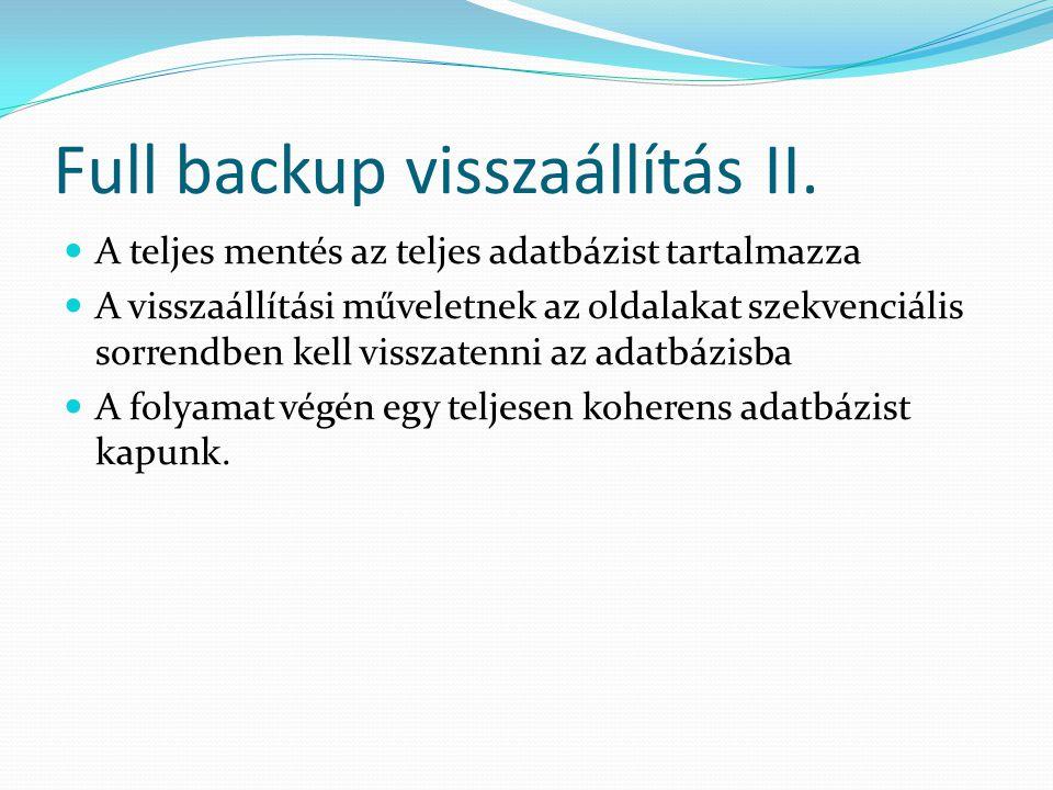 Full backup visszaállítás II.