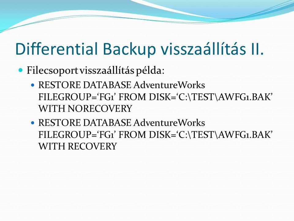 Differential Backup visszaállítás II.