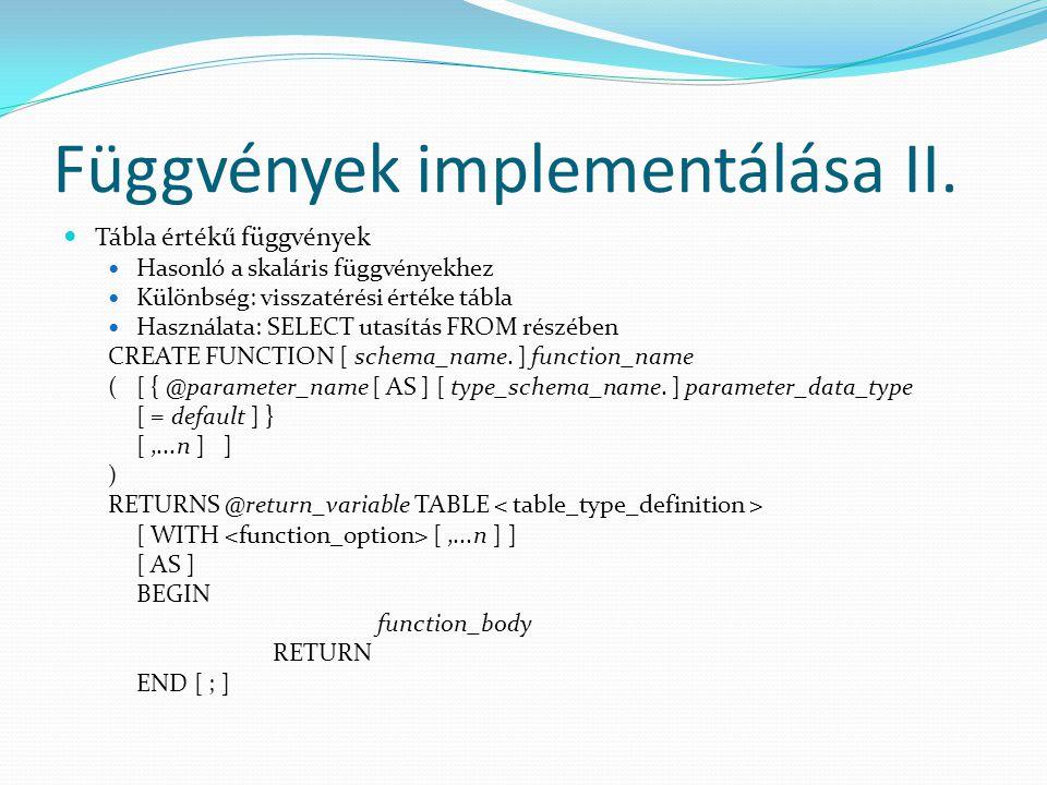 Függvények implementálása II.