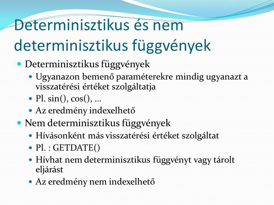 Determinisztikus és nem determinisztikus függvények