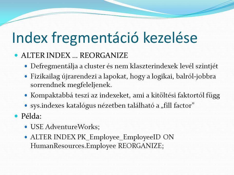 Index fregmentáció kezelése