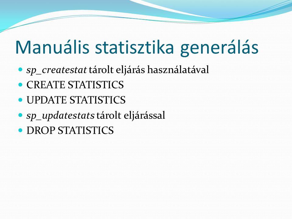 Manuális statisztika generálás
