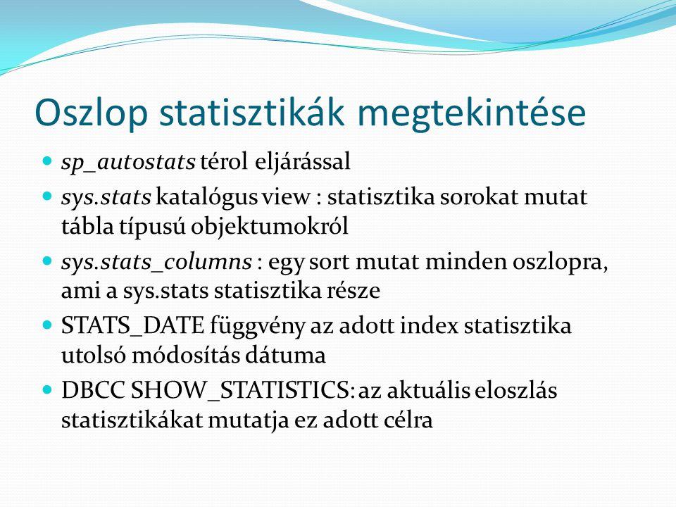 Oszlop statisztikák megtekintése