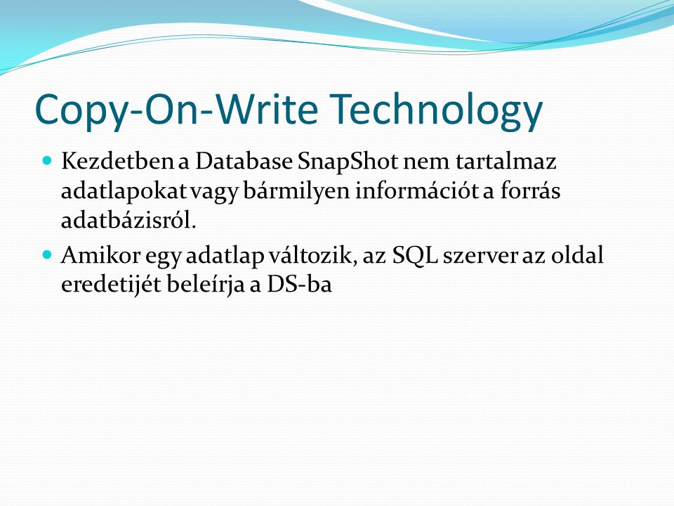 Copy-On-Write Technology