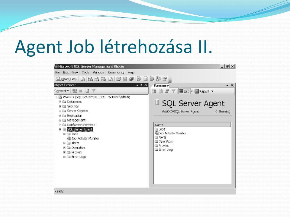 Agent Job létrehozása II.