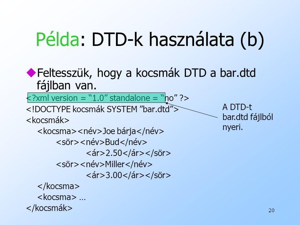Példa: DTD-k használata (b)