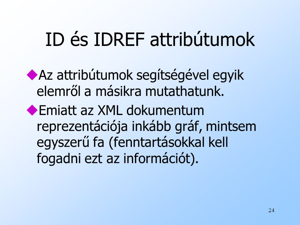 ID és IDREF attribútumok