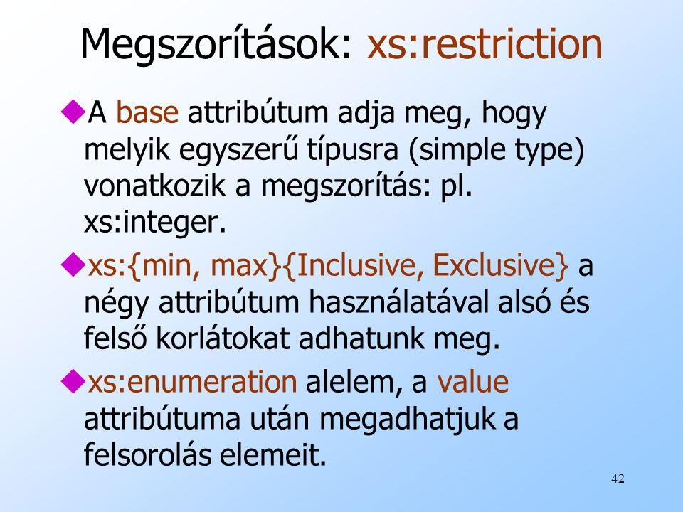 Megszorítások: xs:restriction